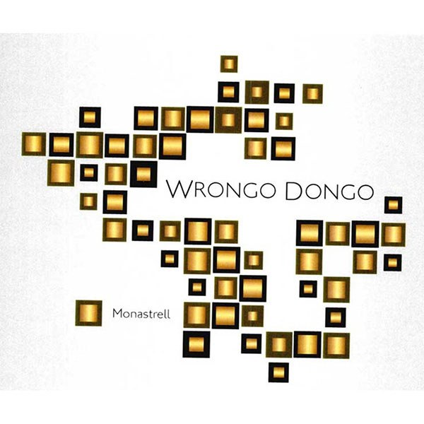 Wrongo Dongo Monastrell